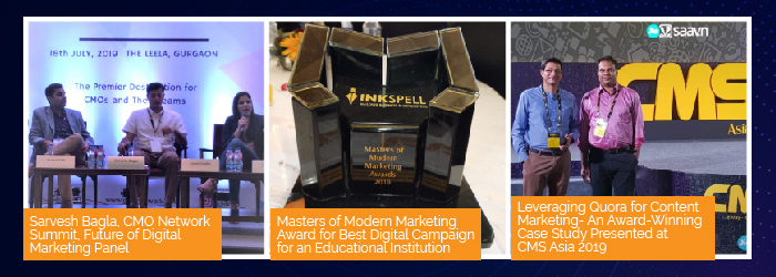 Sarvesh Bagla, CMO Network Summit, Future of Digital Marketing Panel. Masters of Modern Marketing Award for Best Digital Campaign for an Educational Instituion. Leveraging Quora for Content Marketing - An Award - Winning Case Study Presented at CMS Asia 2019.