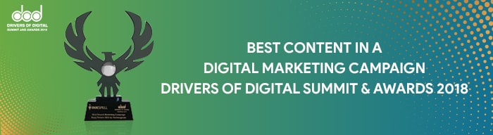 Best Content in a Digital Marketing Campaign Drivers of Digital Summit & Awards 2018