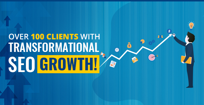 Over 100 Clients with Transformational SEO Growth!