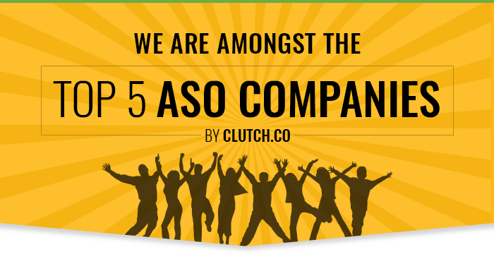 We Are Amongst the Top 5 ASO Companies by Clutch.co